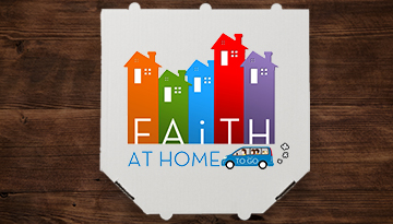 FEATURED-Faith at Home To Go