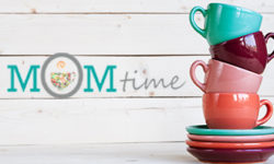Mom Time – March 25th