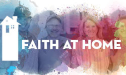 Faith at Home, June 23- 26